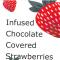INFUSED CHOCOLATE COVERED STRAWBRRIES 🍓🍫